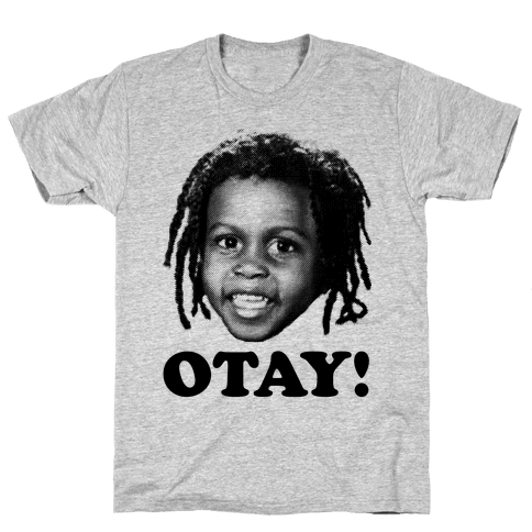 Otay! Mens T-Shirt