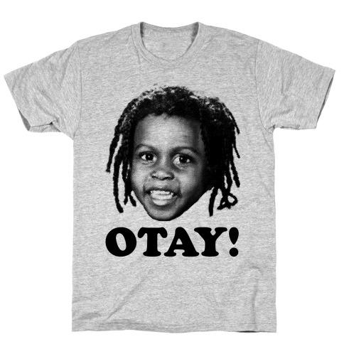 Otay! T-Shirt