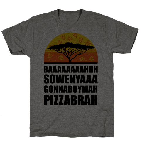 Gonna Buy Mah Pizza Brah Mens T-Shirt