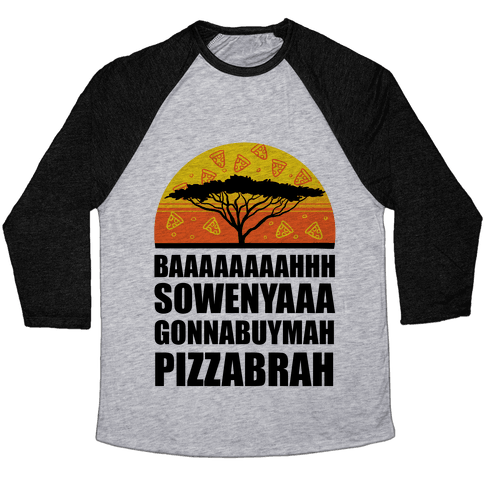 Gonna Buy Mah Pizza Brah Baseball Tee
