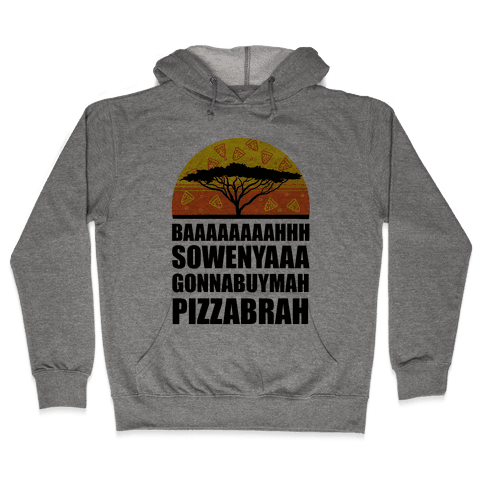 Gonna Buy Mah Pizza Brah Hooded Sweatshirt
