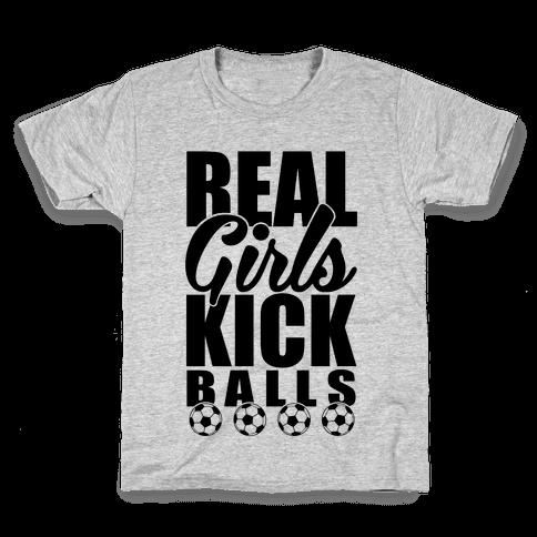 Real Girls Kick Balls Kids T-Shirt