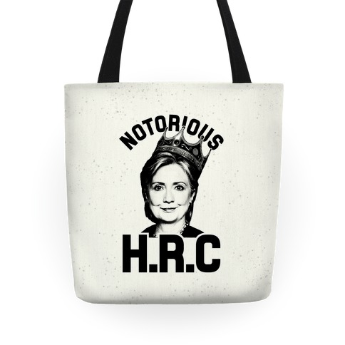 Notorious HRC Tote