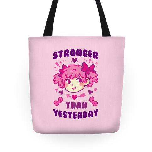 Stronger Than Yesterday Tote Tote