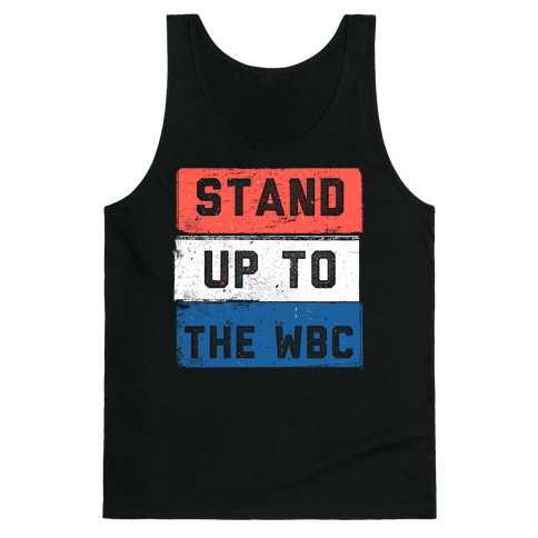 STAND UP TO WESTBORO BAPTIST CHURCH Tank Top