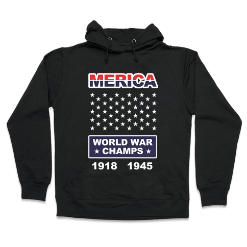 World War Champs Hooded Sweatshirt