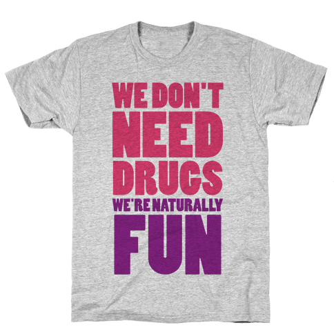 We're Naturally Fun (Tank) Mens T-Shirt