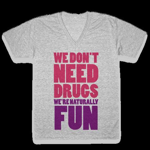 We're Naturally Fun (Tank) V-Neck Tee Shirt