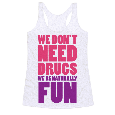 We're Naturally Fun (Tank) Racerback Tank Top