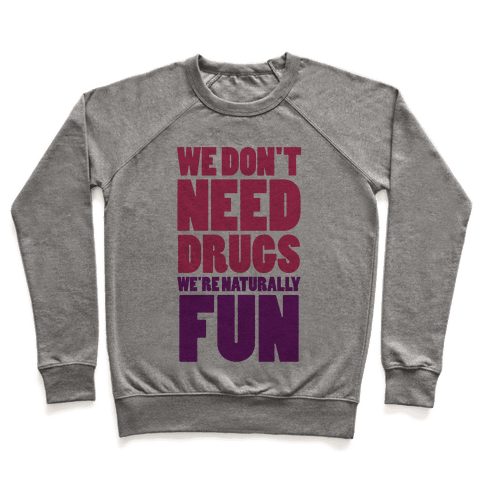 We're Naturally Fun (Tank) Pullover