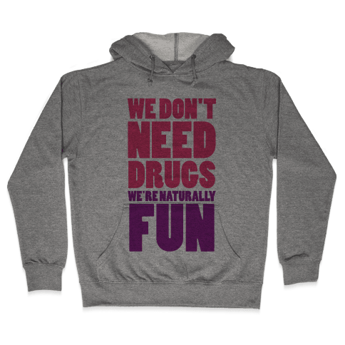 We're Naturally Fun (Tank) Hooded Sweatshirt