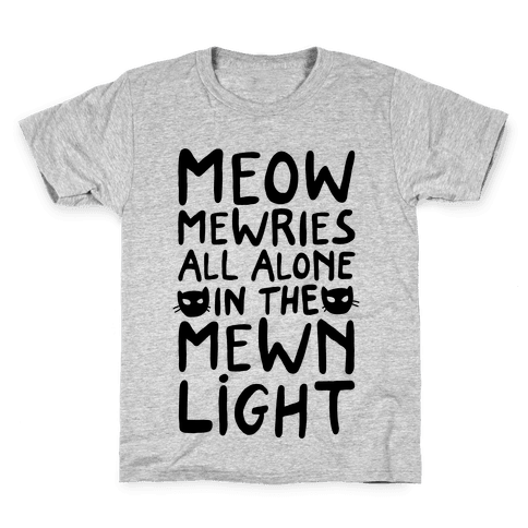 Meowmewries Kids T-Shirt