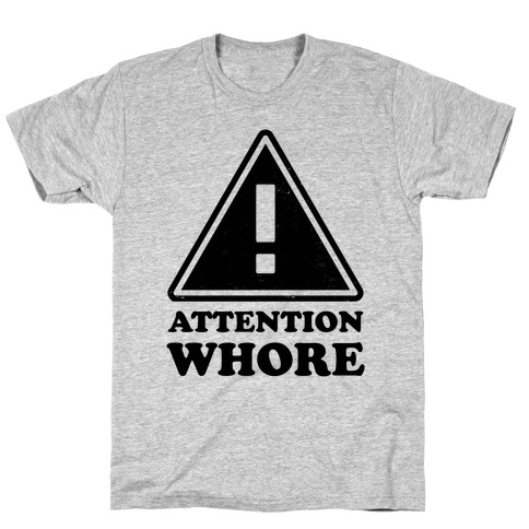 Attention Whore (Neon Tank) T-Shirt