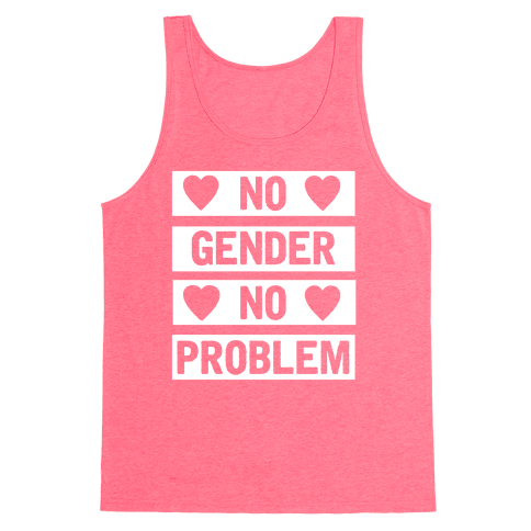 No Gender No Problem Tank Top
