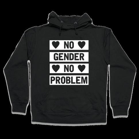 No Gender No Problem Hooded Sweatshirt