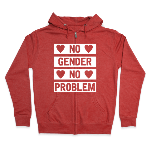 No Gender No Problem Zip Hoodie
