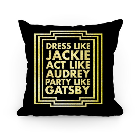 Party Like Gatsby Pillow
