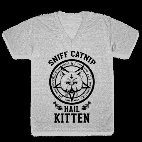 Sniff Catnip. Hail Kitten. V-Neck Tee Shirt