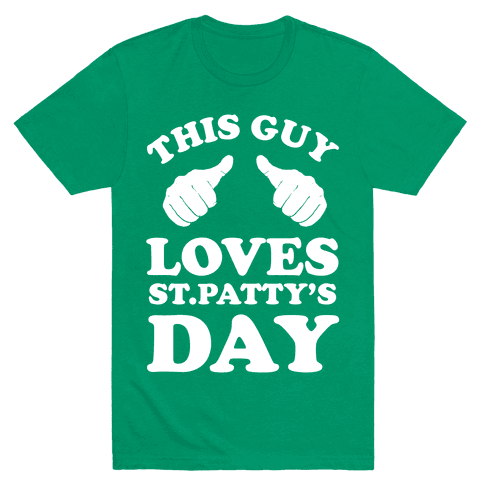 This Guy Loves St.Patty's Day Mens T-Shirt