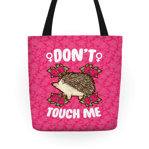 Don't Touch Me Tote