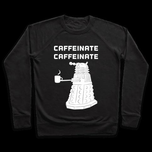 Caffeinate Caffeinate Pullover