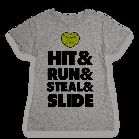 Hit & Run & Steal & Slide Womens T-Shirt