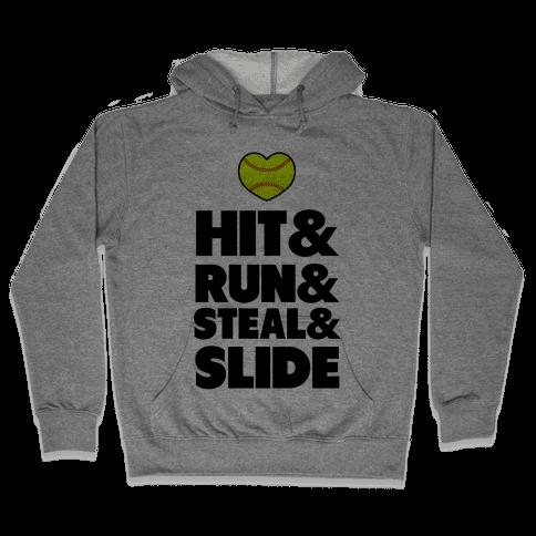 Hit & Run & Steal & Slide Hooded Sweatshirt