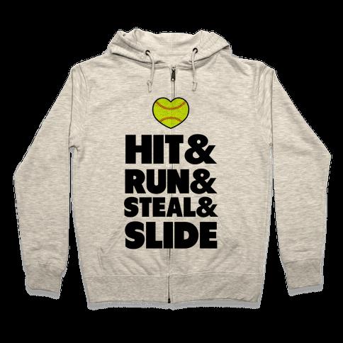 Hit & Run & Steal & Slide Zip Hoodie