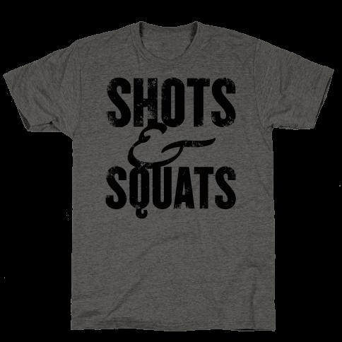 Shots And Squats