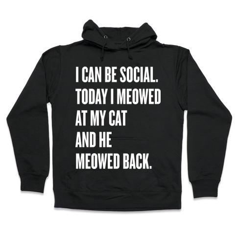 Cat Socialite Hooded Sweatshirt