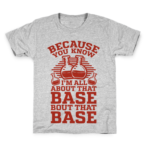All About that Base Kids T-Shirt