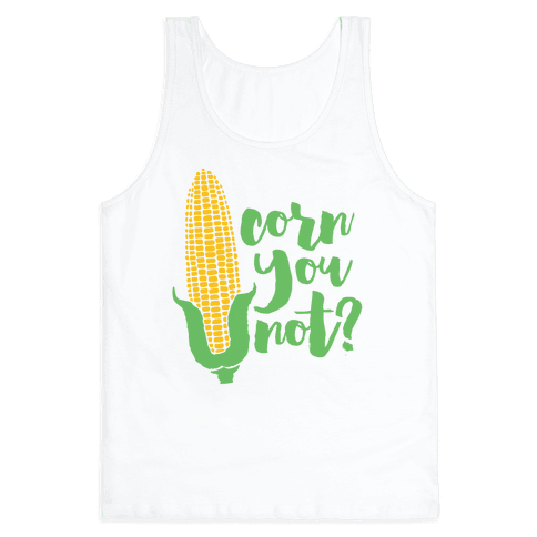 Corn You Not Tank Top