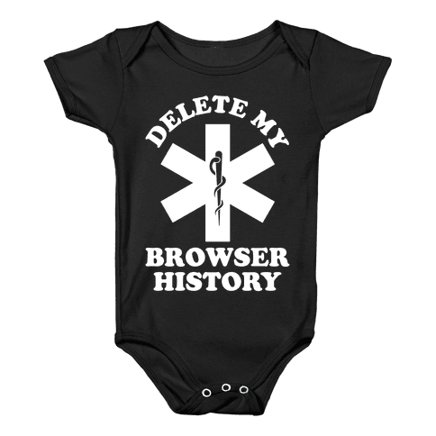 Delete my Browser History Baby Onesy