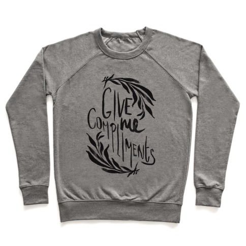 Give Me Compliments Pullover