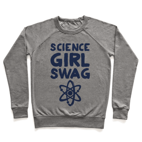 Science Girl Swag Pullover
