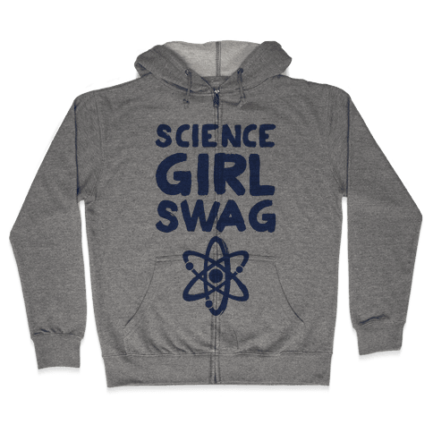 Science Girl Swag Zip Hoodie