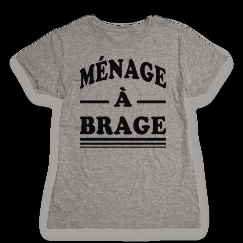 Menage A Brage (Tank) Womens T-Shirt