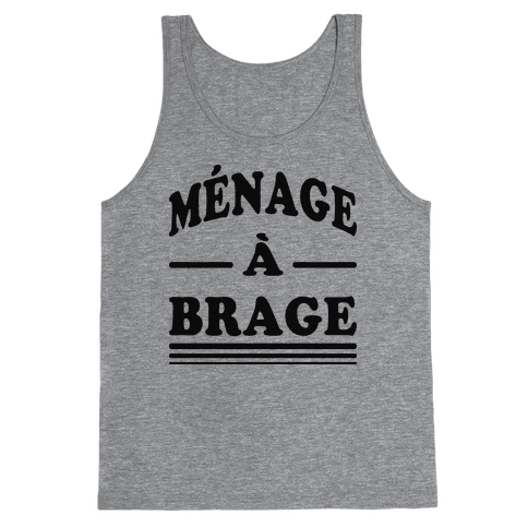 Menage A Brage (Tank) Tank Top