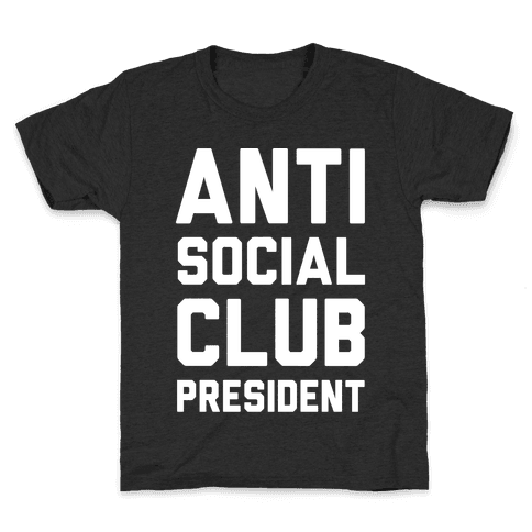 Antisocial Club President Kids T-Shirt