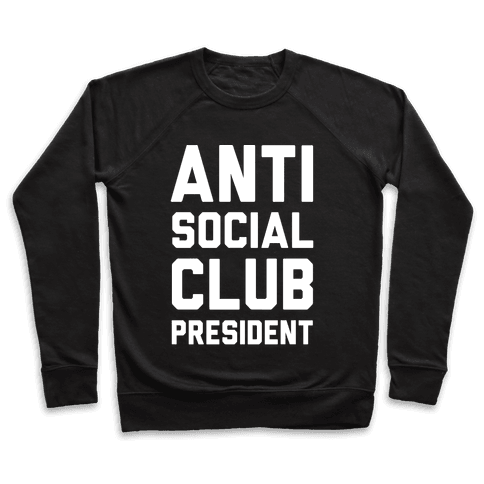 Antisocial Club President Pullover