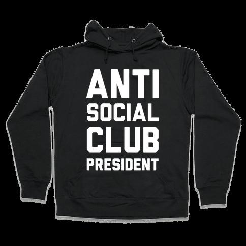 Antisocial Club President Hooded Sweatshirt