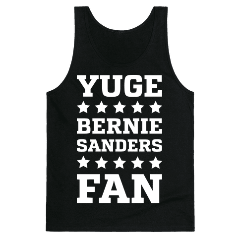 Yuge Bernie Sanders Fan Tank Top