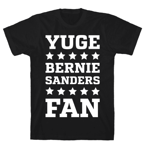 Yuge Bernie Sanders Fan Mens T-Shirt