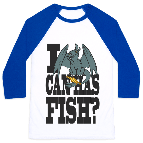 I Can Has Fish? Baseball Tee