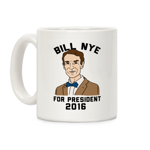 Bill Nye For President