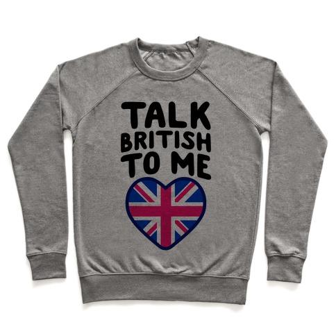 Talk British To Me Pullover