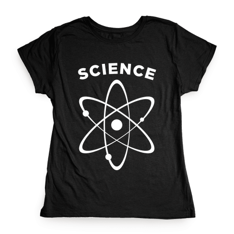 Science (Atom) Womens T-Shirt