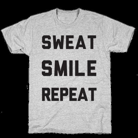 Sweat Smile Repeat Mens T-Shirt