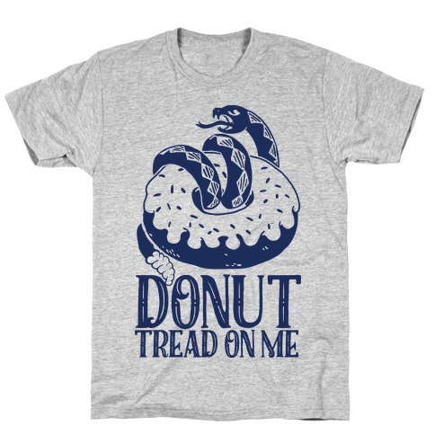Donut Tread on Me T-Shirt