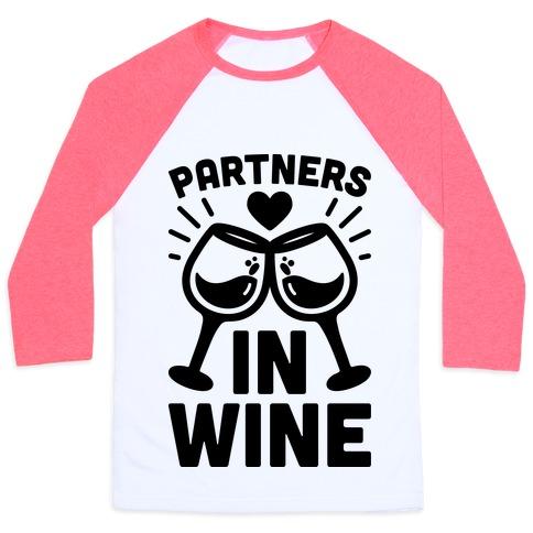 Partners In Wine Baseball Tee
